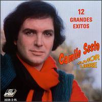 Amor Libre: 12 Grandes Exitos - Camilo Sesto
