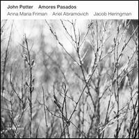 Amores Pasados - Anna Maria Friman (vocals); Ariel Abramovich (lute); Jacob Heringman (lute); John Potter (vocals)