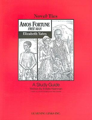 Amos Fortune, Free Man - Kleinman, Estelle, and Friedland, Joyce (Editor), and Kessler, Rikki (Editor)