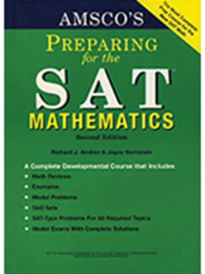 Amsco's Preparing for the SAT: Mathematics - Andres, Richard J, and Bernstein, Joyce