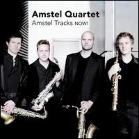 Amstel Tracks NOW! - Amstel Quartet