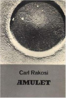 Amulet - Rakosi, Carl