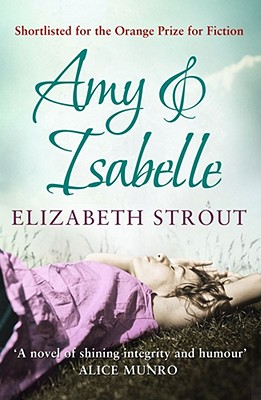 Amy and Isabelle - Strout, Elizabeth