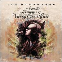 An Acoustic Evening At The Vienna Opera House [2 CD] - Joe Bonamassa