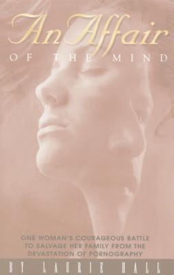 An Affair of the Mind - Hall, Laurie Sharlene