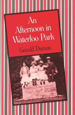 An Afternoon in Waterloo Park - Dumas, Gerald