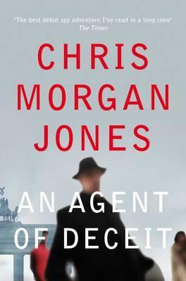 An Agent of Deceit - Morgan Jones, Chris