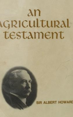 An Agricultural Testament - Howard, Albert, Sir