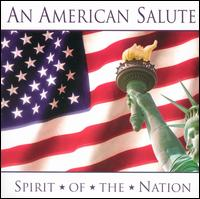 An American Salute: Spirit of the Nation - Various Artists