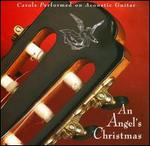 An Angel's Christmas - Phil Keaggy