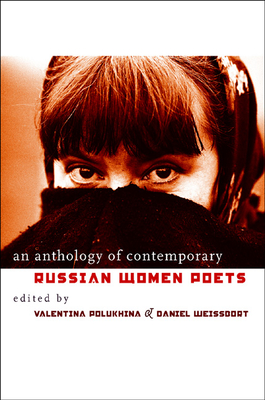 An Anthology of Contemporary Russian Women Poets - Polukhina, Valentina (Editor)