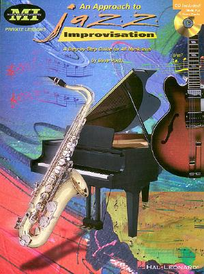 An Approach to Jazz Improvisation: A Step-By-Step Guide for All Musicians - Pozzi, Dave