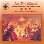 An die Musik: Schubert Songs & Transcriptions