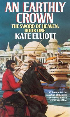 An Earthly Crown - Elliott, Kate