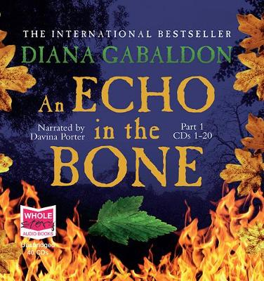 An Echo in the Bone - Gabaldon, Diana, and Porter, Davina (Read by)