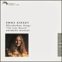 An Elizabethan Songbook - Anthony Rooley (lute); Emma Kirkby (soprano)