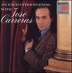 An Enchanted Evening with José Carreras