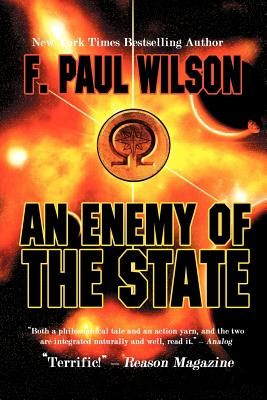 An Enemy of the State - Wilson, F Paul