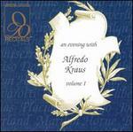 An Evening with Alfredo Kraus, Vol. 1