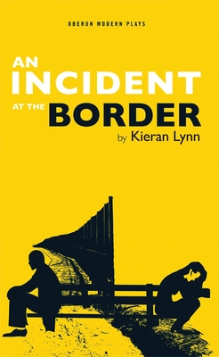 An Incident at a Border - Lynn, Keiran