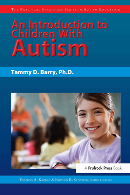 An Introduction to Children with Autism - Berry, Tammy