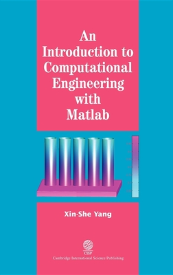 An Introduction to Computational Engineering with Mat - Yang, Xin-She