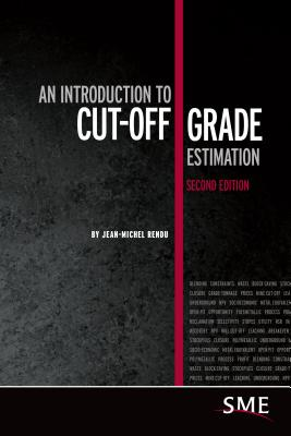 An Introduction to Cut-Off Grade Estimation - Rendu, Jean-Michel