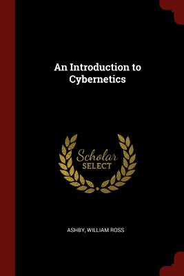 An Introduction to Cybernetics - Ashby, William Ross