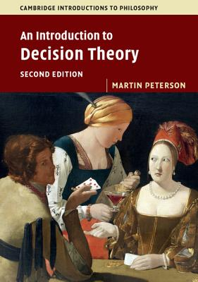 An Introduction to Decision Theory - Peterson, Martin