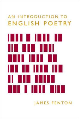 An Introduction to English Poetry - Fenton, James, Professor