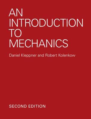An Introduction to Mechanics - Kleppner, Daniel, and Kolenkow, Robert
