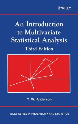 An Introduction to Multivariate Statistical Analysis - Anderson, Theodore W