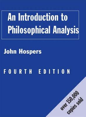 An Introduction to Philosophical Analysis - Hospers, John