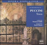 "An Introduction to Puccini's ""Tosca"" - David Timson; Giorgio Lamberti (vocals); Nelly Miricioiu (vocals); Silvano Carroli (vocals);..."