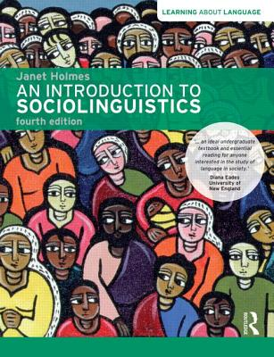 An Introduction to Sociolinguistics - Holmes, Janet