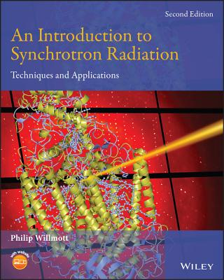 An Introduction to Synchrotron Radiation: Techniques and Applications - Willmott, Philip