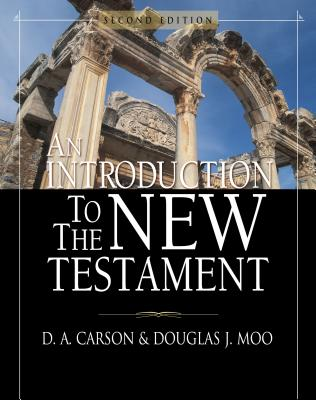 An Introduction to the New Testament - Carson, D A