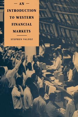 An Introduction to Western Financial Markets - Valdez, Stephen