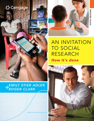 An Invitation to Social Research: How It's Done - Adler, Emily Stier
