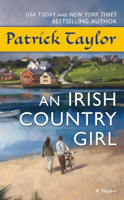 An Irish Country Girl - Taylor, Patrick