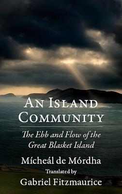 An Island Community - De Mordha, Micheal, and Fitzmaurice, Gabriel