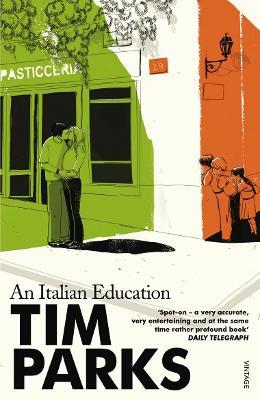 An Italian Education - Parks, Deborah, and Parks, Tim