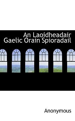 An Laoidheadair Gaelic Orain Spioradail - Anonymous