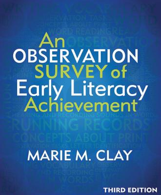 An Observation Survey of Early Literacy Achievement - Clay, Marie M.