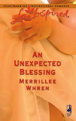 An Unexpected Blessing - Whren, Merrillee