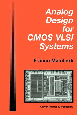 Analog Design for CMOS VLSI Systems - Maloberti, Franco