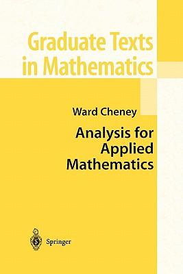 Analysis for Applied Mathematics - Cheney, Ward
