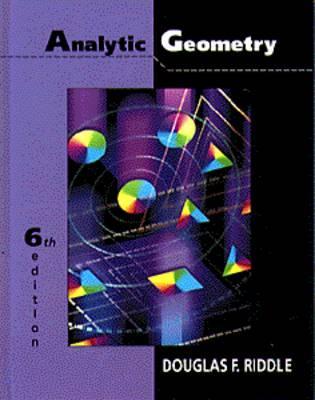 Analytic Geometry - Riddle, Douglas F
