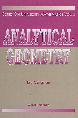 Analytical Geometry - Vaisman, Izu
