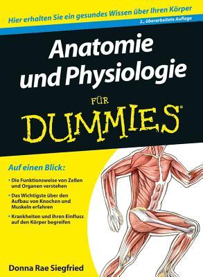 Anatomie Und Physiologie Fur Dummies - Norris, Maggie, and Siegfried, Donna Rae, and Dahl, Maria Regina (Translated by)